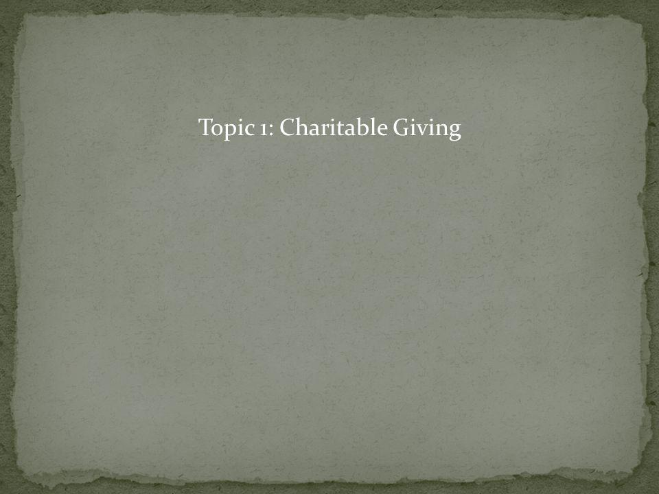 Topic 1: Charitable Giving