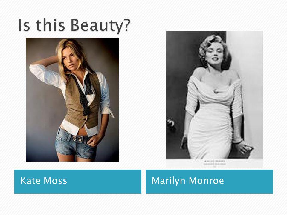 Kate MossMarilyn Monroe