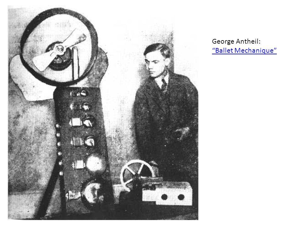 George Antheil: Ballet Mechanique