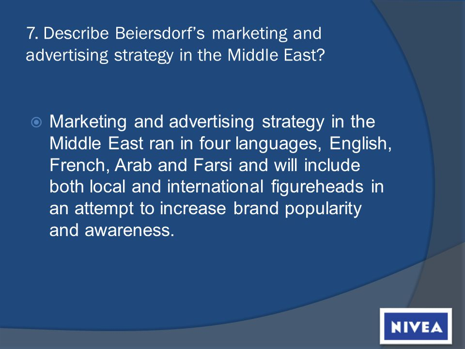 7. Describe Beiersdorfs marketing and advertising strategy in the Middle East.