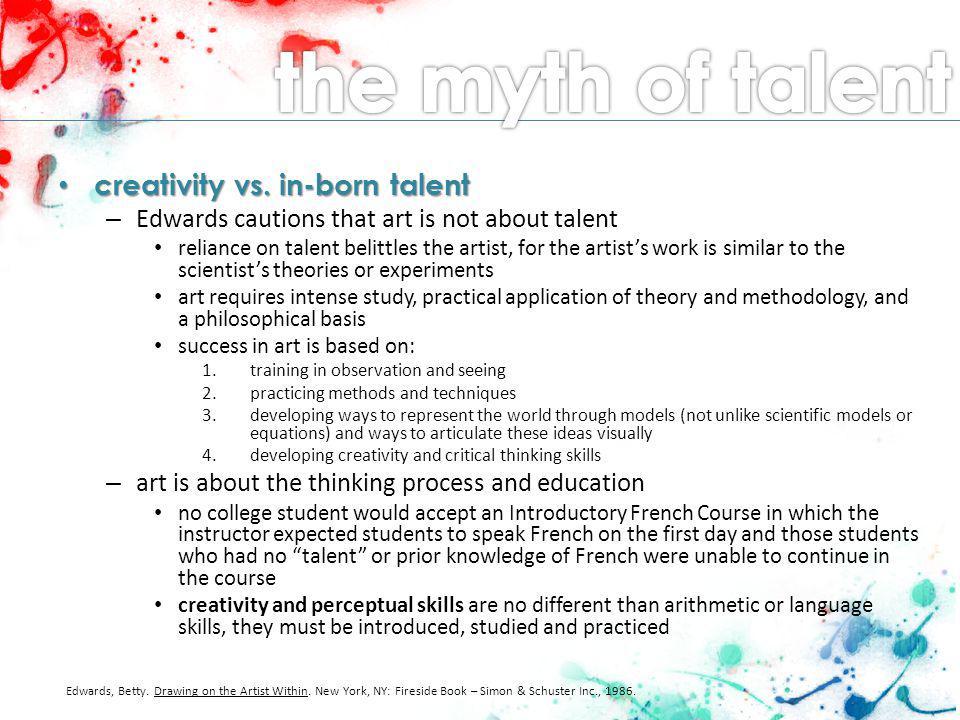 creativity vs. in-born talent creativity vs.