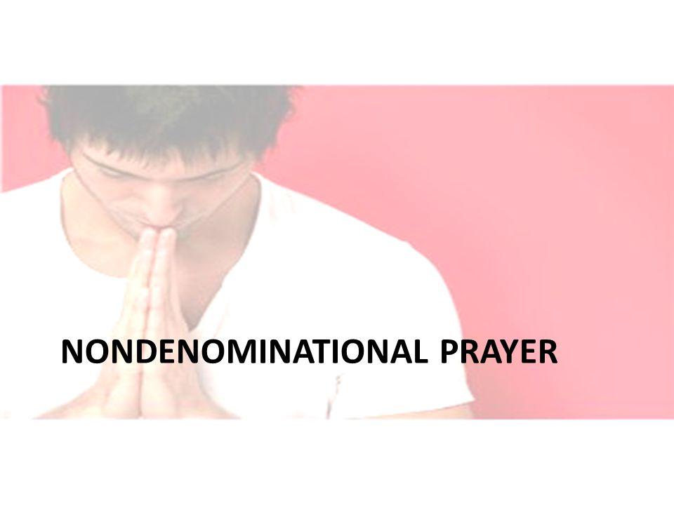 NONDENOMINATIONAL PRAYER
