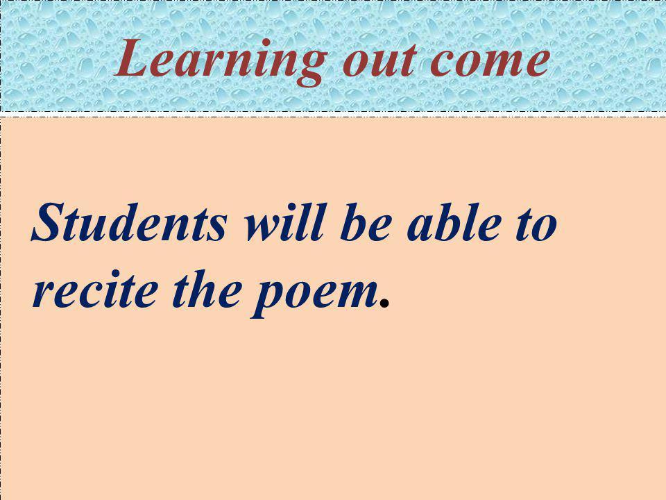 Students recite the poem.