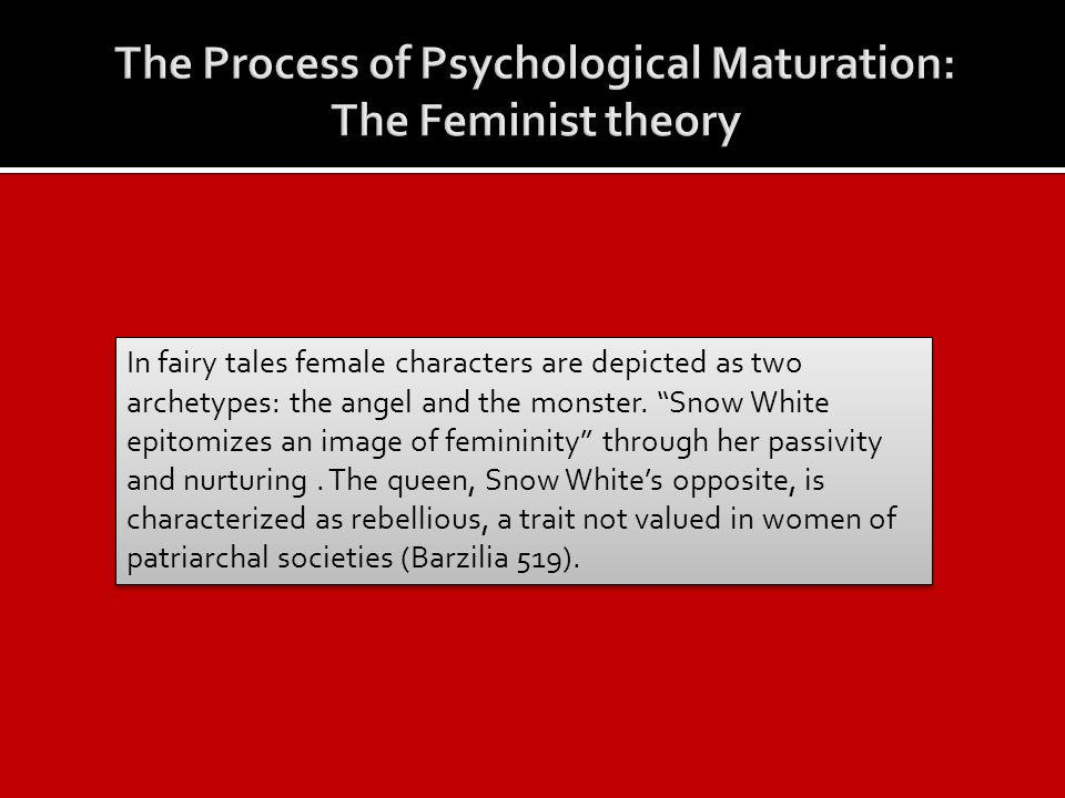 In fairy tales female characters are depicted as two archetypes: the angel and the monster.