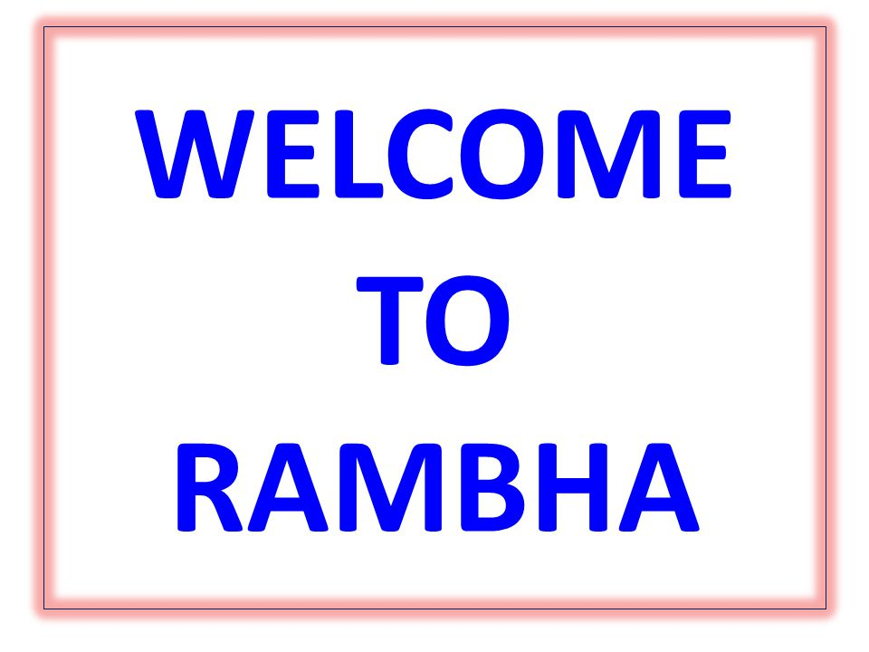 WELCOME TO RAMBHA