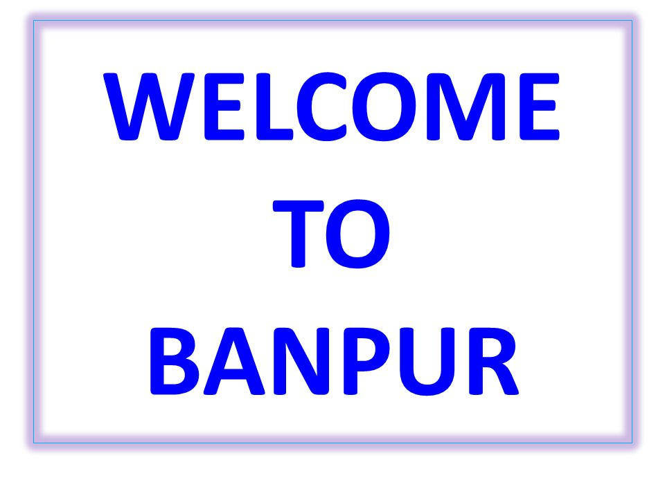 WELCOME TO BANPUR