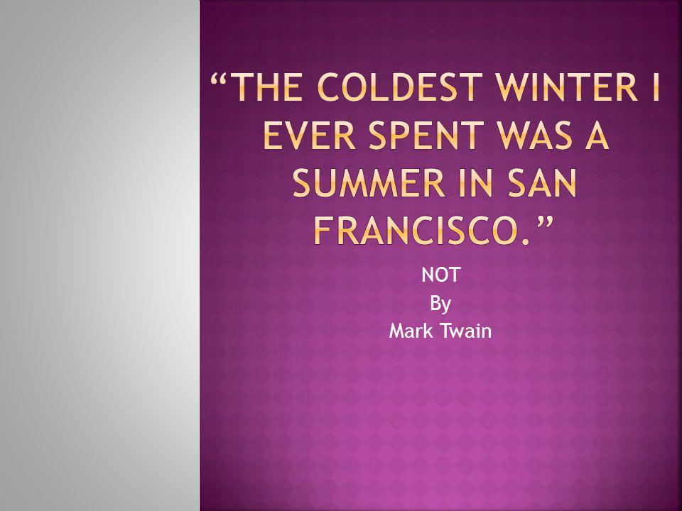 NOT By Mark Twain