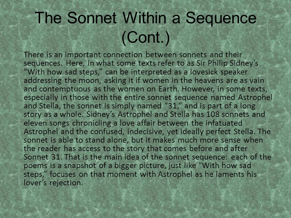 The Sonnet Within a Sequence (Cont.) There is an important connection between sonnets and their sequences.