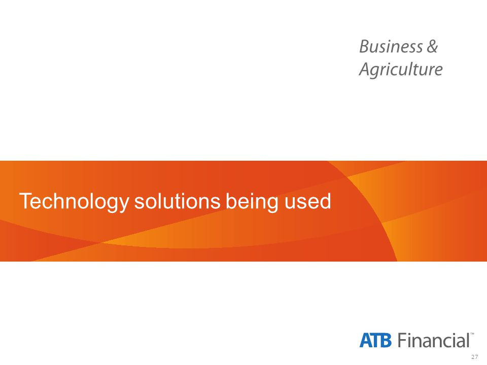 27 Technology solutions being used