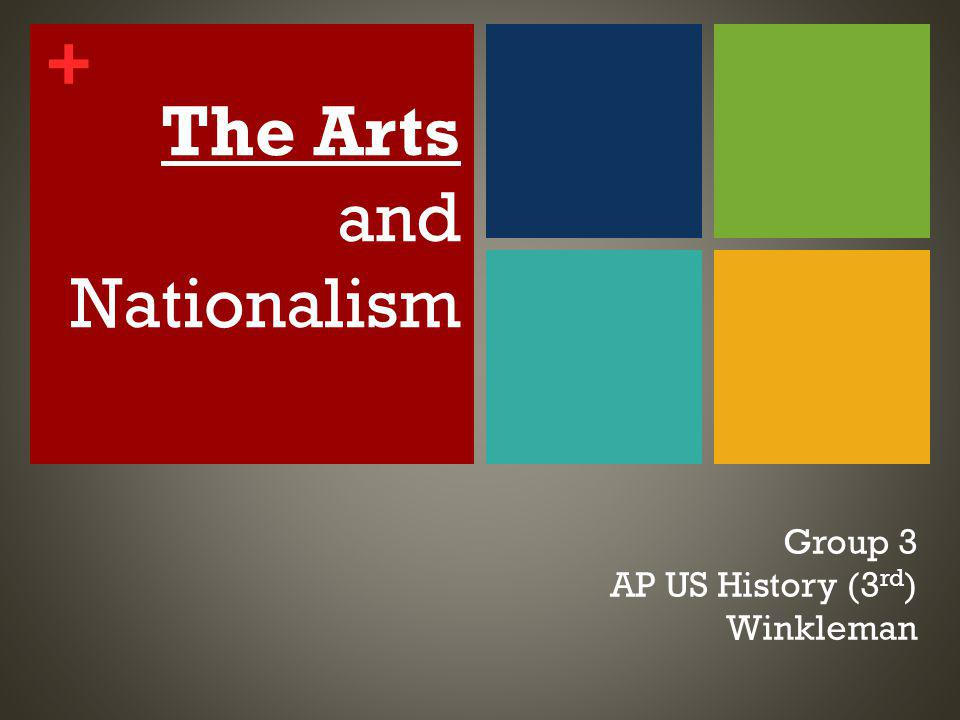 + VISUAL ART …AND ITS LINK TO NATIONALISM