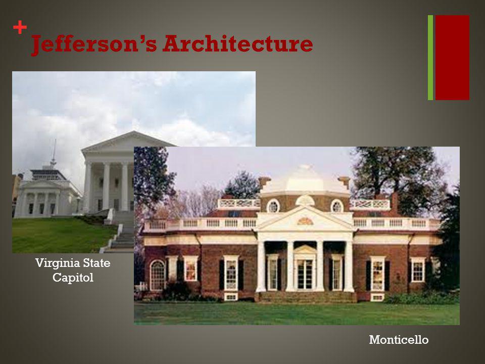 + Jeffersons Architecture