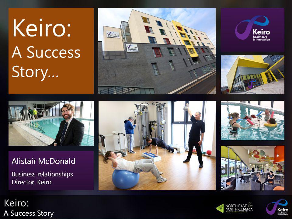 Keiro: A Success Story