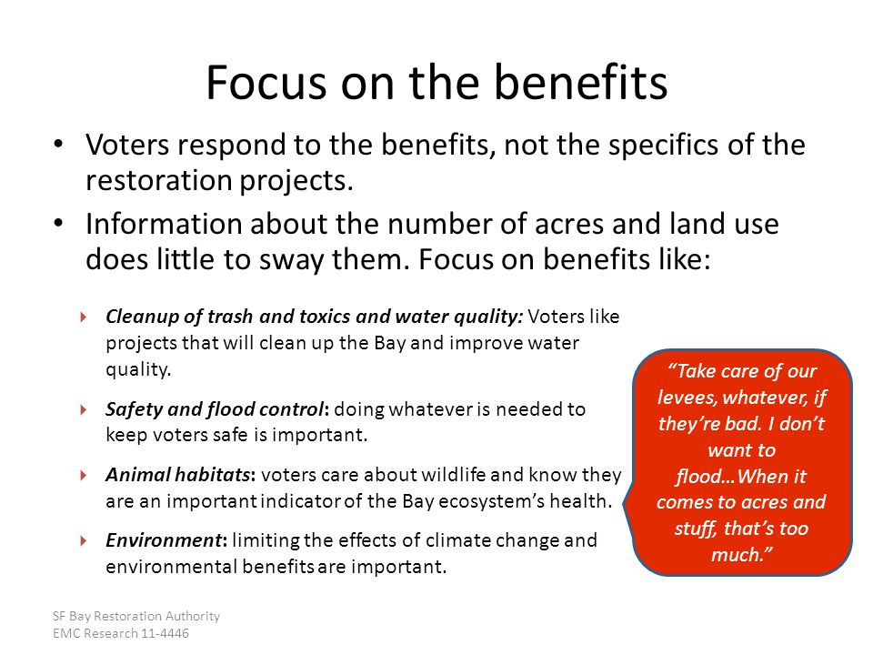 Voters respond to the benefits, not the specifics of the restoration projects.