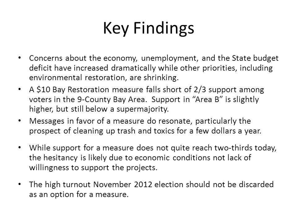 Concerns about the economy, unemployment, and the State budget deficit have increased dramatically while other priorities, including environmental restoration, are shrinking.
