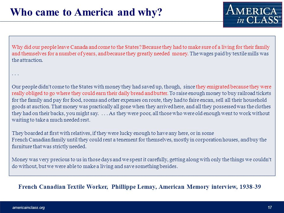 americainclass.org17 French Canadian Textile Worker, Phillippe Lemay, American Memory interview, 1938-39 Who came to America and why.