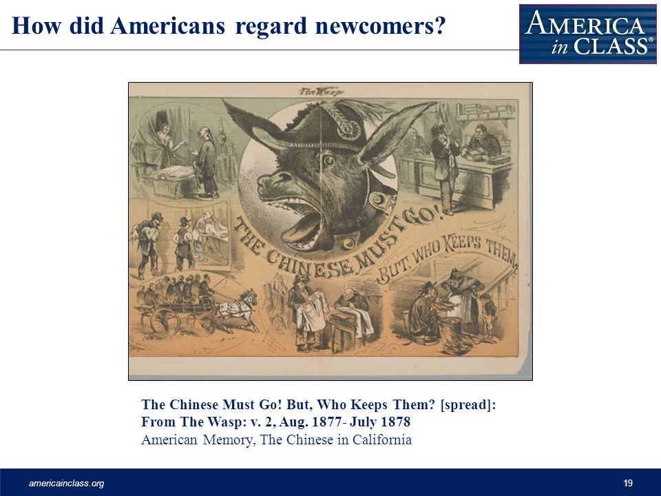 americainclass.org19 How did Americans regard newcomers.