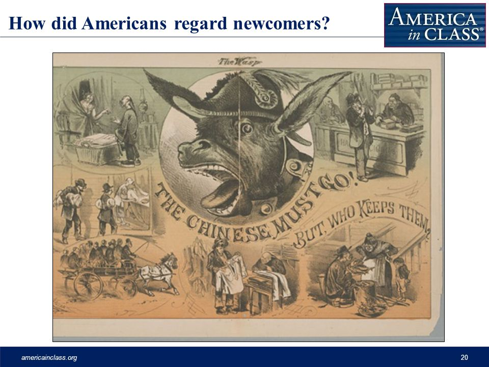 americainclass.org20 How did Americans regard newcomers