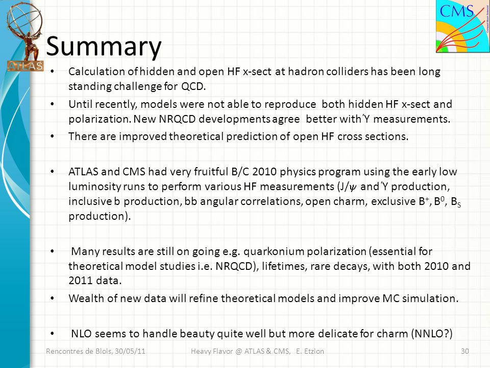 Summary Calculation of hidden and open HF x-sect at hadron colliders has been long standing challenge for QCD.