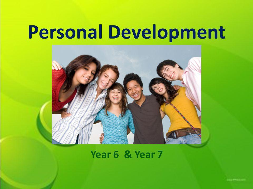 Personal Development Year 6 & Year 7