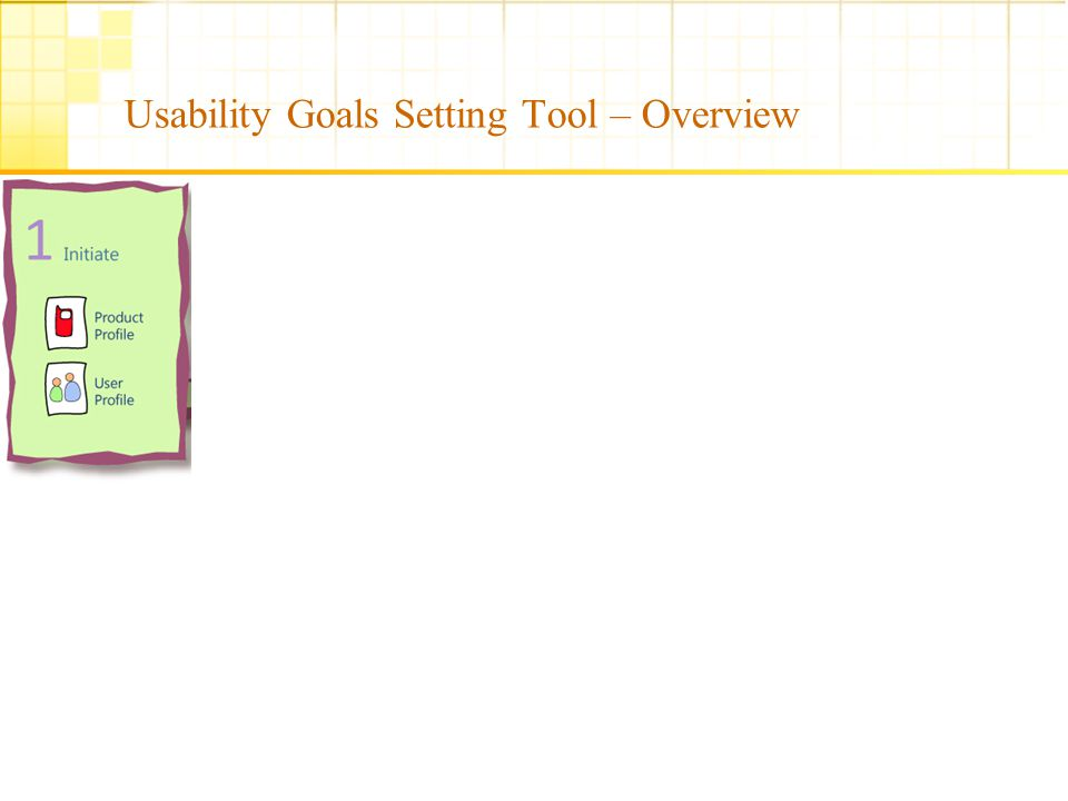 © IDC, IIT Bombay Usability Goals Setting Tool – Overview 22