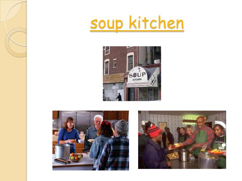 soup kitchen soup kitchen