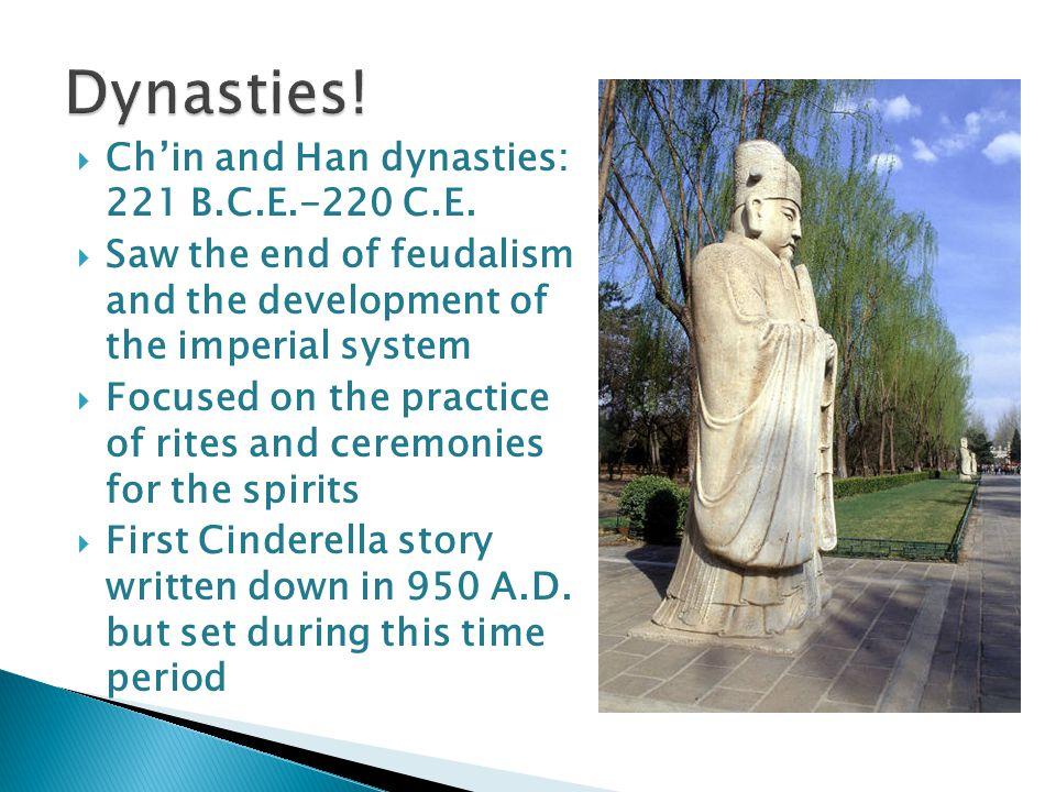 Chin and Han dynasties: 221 B.C.E.-220 C.E.