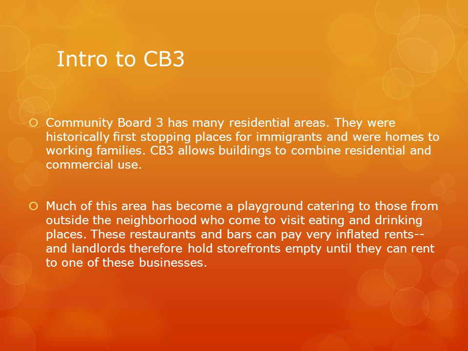 Intro to CB3 Community Board 3 has many residential areas.