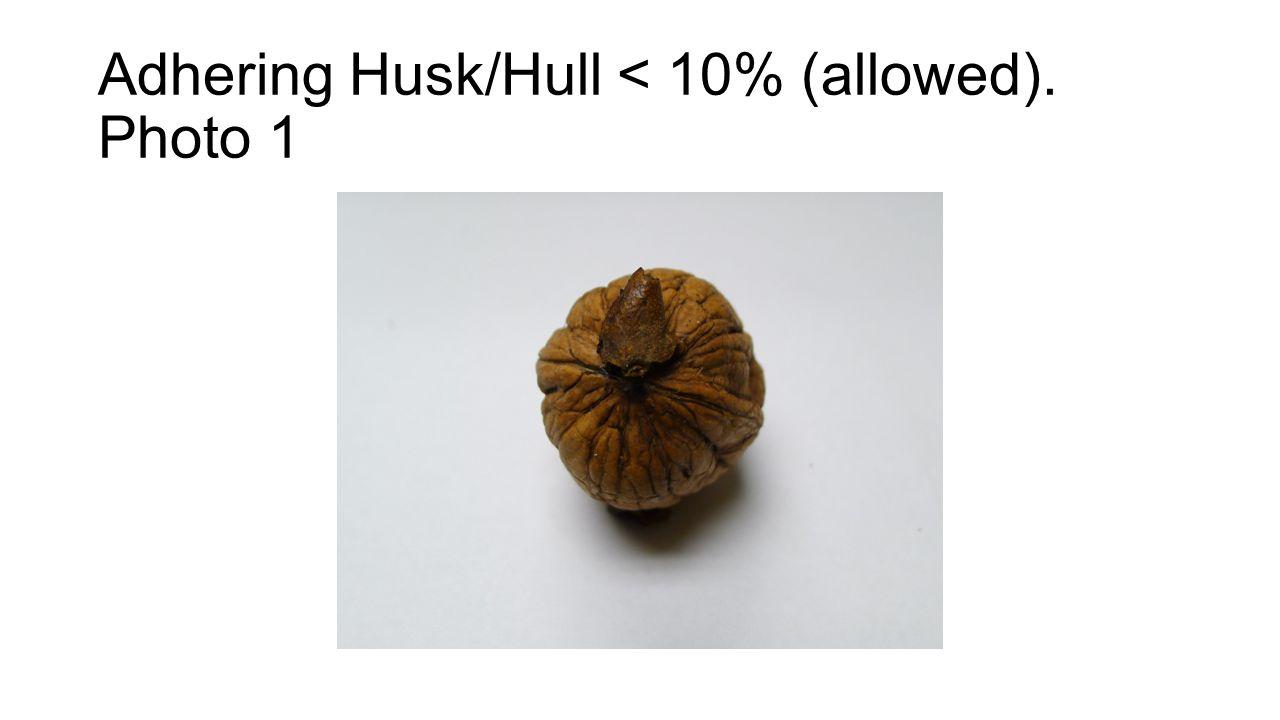 Adhering Husk/Hull < 10% (allowed). Photo 1