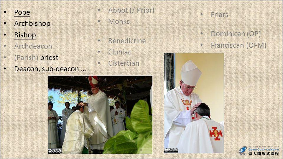 16 Pope Archbishop Bishop Archdeacon (Parish) priest Deacon, sub-deacon … Friars Dominican (OP) Franciscan (OFM) Abbot/ abbess (Prior) Monks/ nuns Conversi Benedictine Cluniac – elaborate liturgy Cistercian – wool