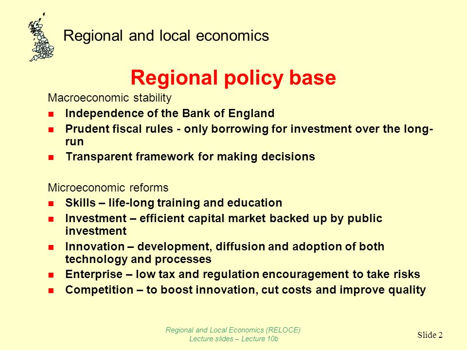 Regional and local economics Slide 13 What works in Regional Development.