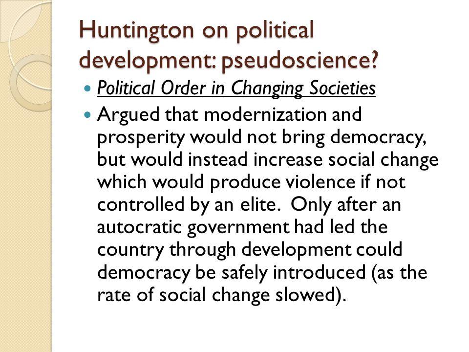 Huntington on political development: pseudoscience.
