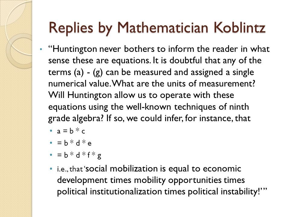 Replies by Mathematician Koblintz Huntington never bothers to inform the reader in what sense these are equations.