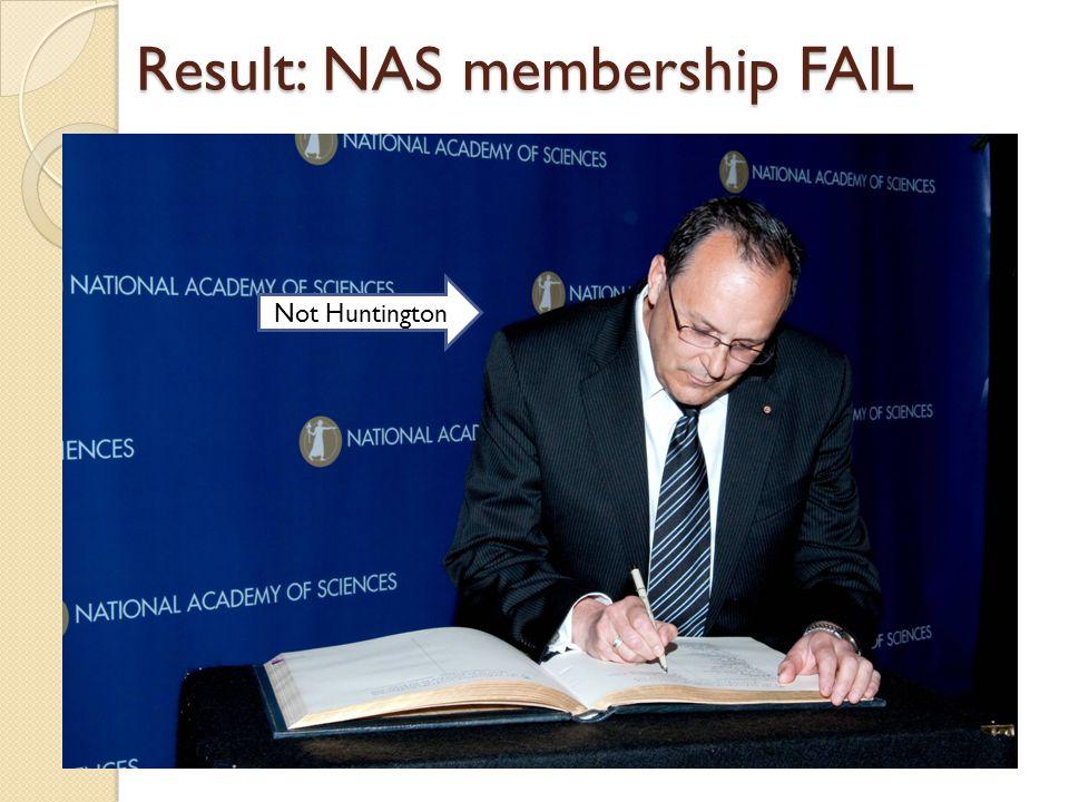 Result: NAS membership FAIL Not Huntington