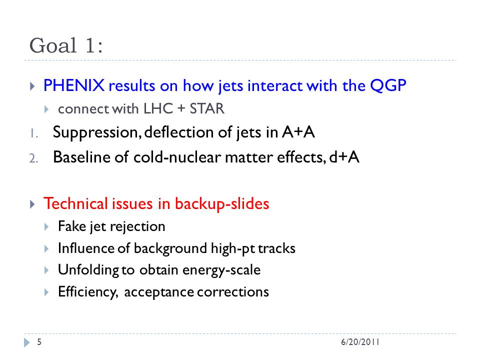Goal 1: PHENIX results on how jets interact with the QGP connect with LHC + STAR 1.