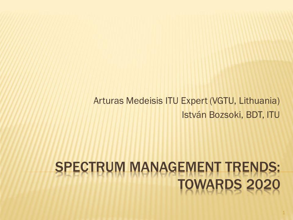 Arturas Medeisis ITU Expert (VGTU, Lithuania) István Bozsoki, BDT, ITU 1