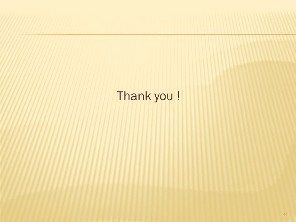 Thank you ! 41