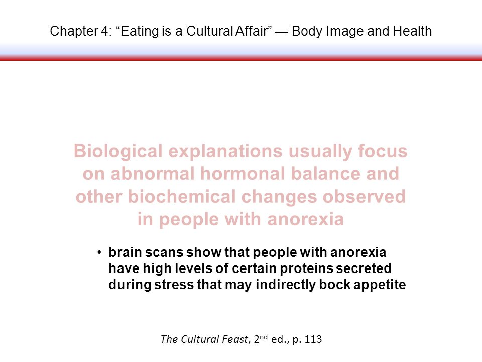 Chapter 4: Eating is a Cultural Affair Body Image and Health The Cultural Feast, 2 nd ed., p.