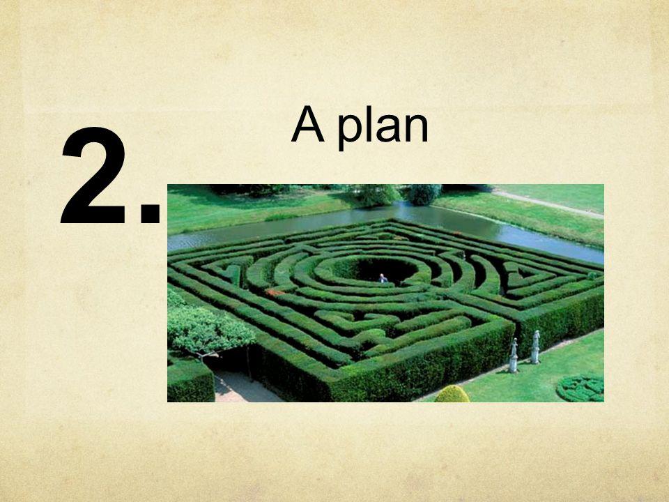 A plan 2.