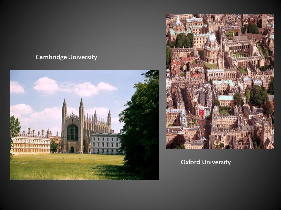 Oxford University Cambridge University