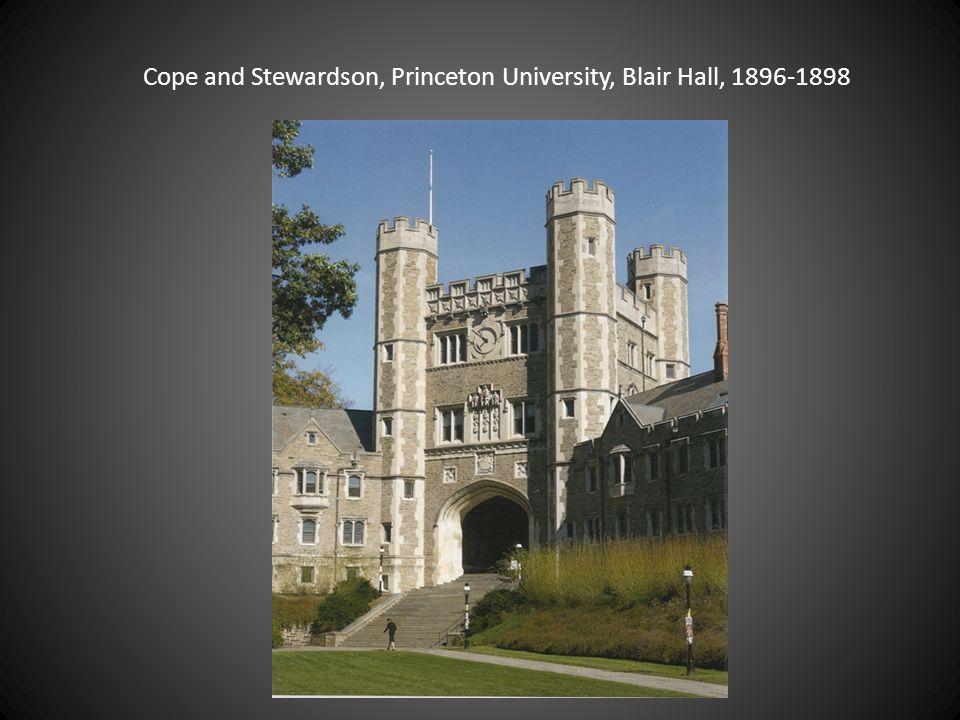 Cope and Stewardson, Princeton University, Blair Hall, 1896-1898