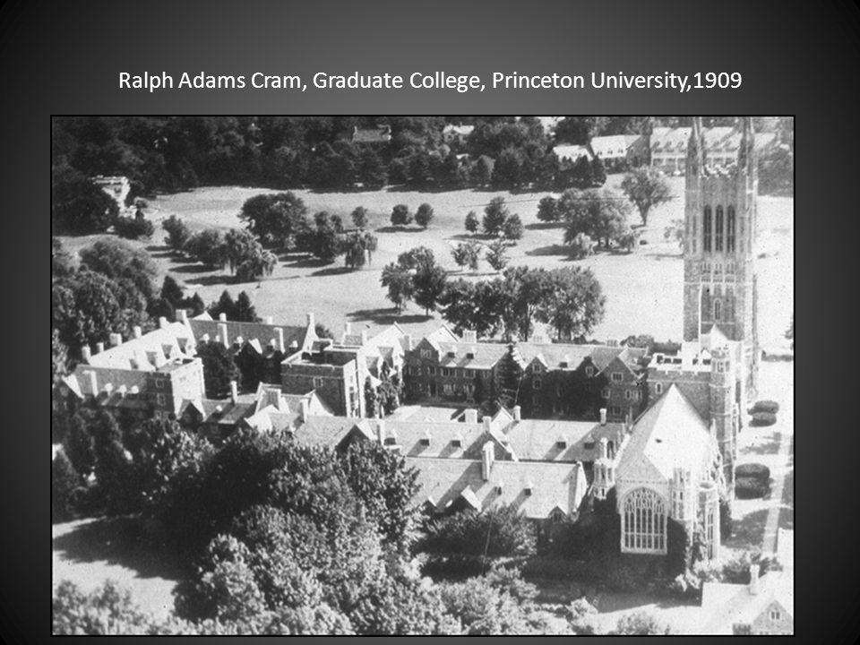 Ralph Adams Cram, Graduate College, Princeton University,1909