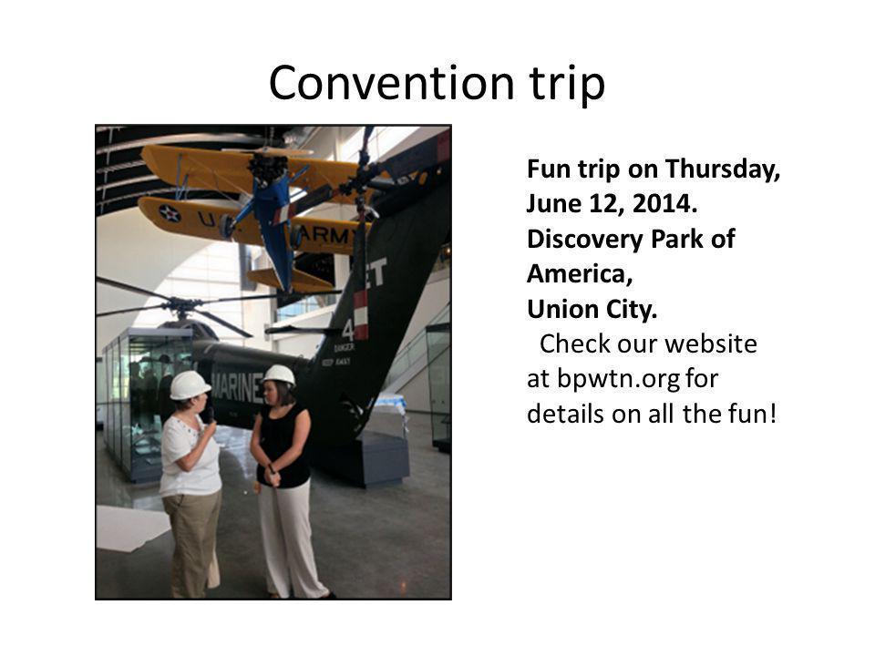 Convention trip Fun trip on Thursday, June 12, 2014.
