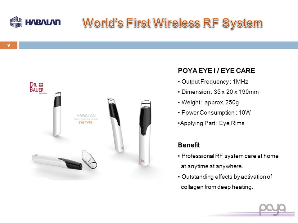 POYA EYE I / EYE CARE Output Frequency : 1MHz Dimension : 35 x 20 x 190mm Weight : approx.