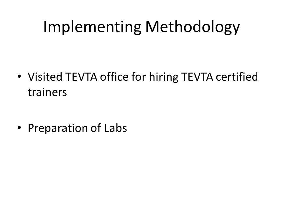 Visited TEVTA office for hiring TEVTA certified trainers Preparation of Labs Implementing Methodology