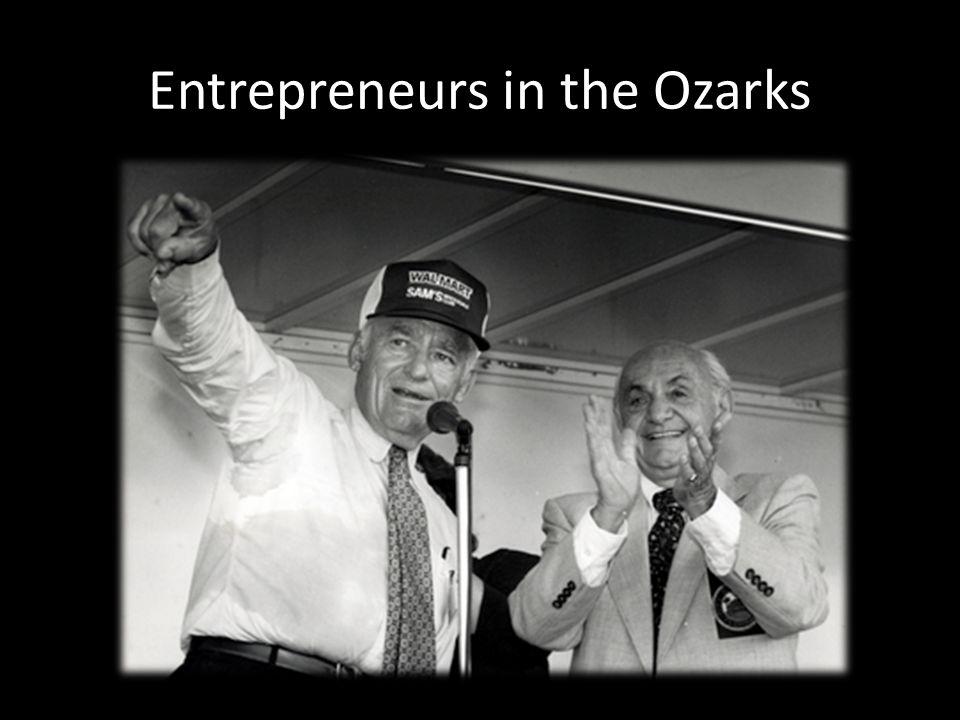 Entrepreneurs in the Ozarks