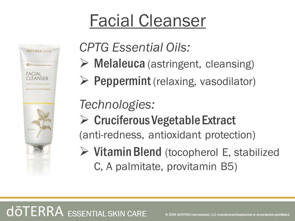 CPTG Essential Oils: Melaleuca (astringent, cleansing) Peppermint (relaxing, vasodilator) Technologies: Cruciferous Vegetable Extract (anti-redness, a