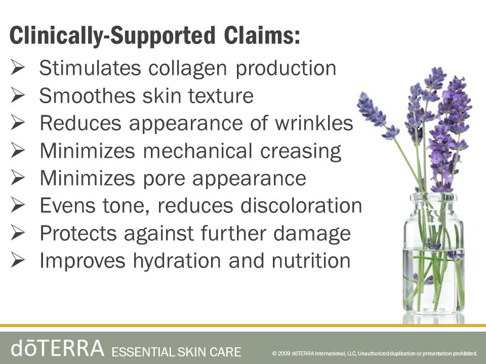 Clinically-Supported Claims: Stimulates collagen production Smoothes skin texture Reduces appearance of wrinkles Minimizes mechanical creasing Minimiz