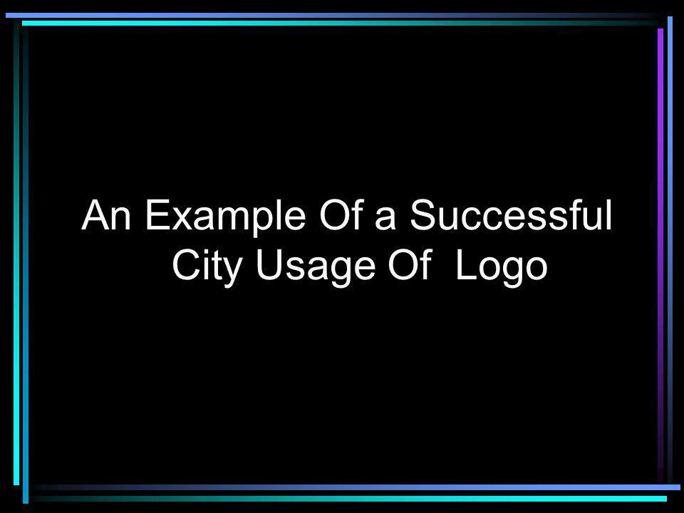An Example Of a Successful City Usage Of Logo
