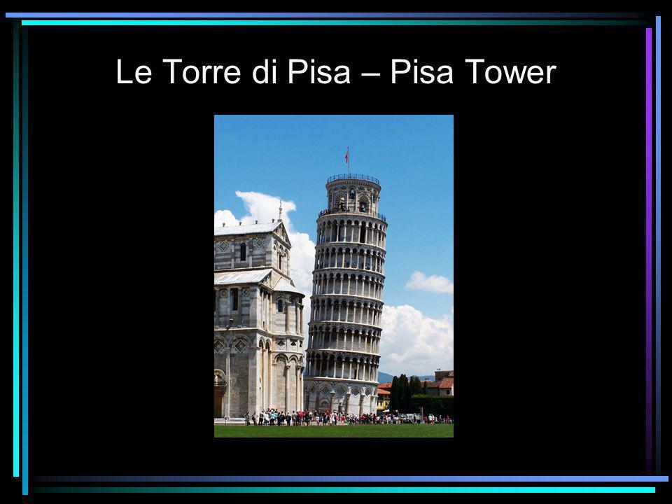 Le Torre di Pisa – Pisa Tower
