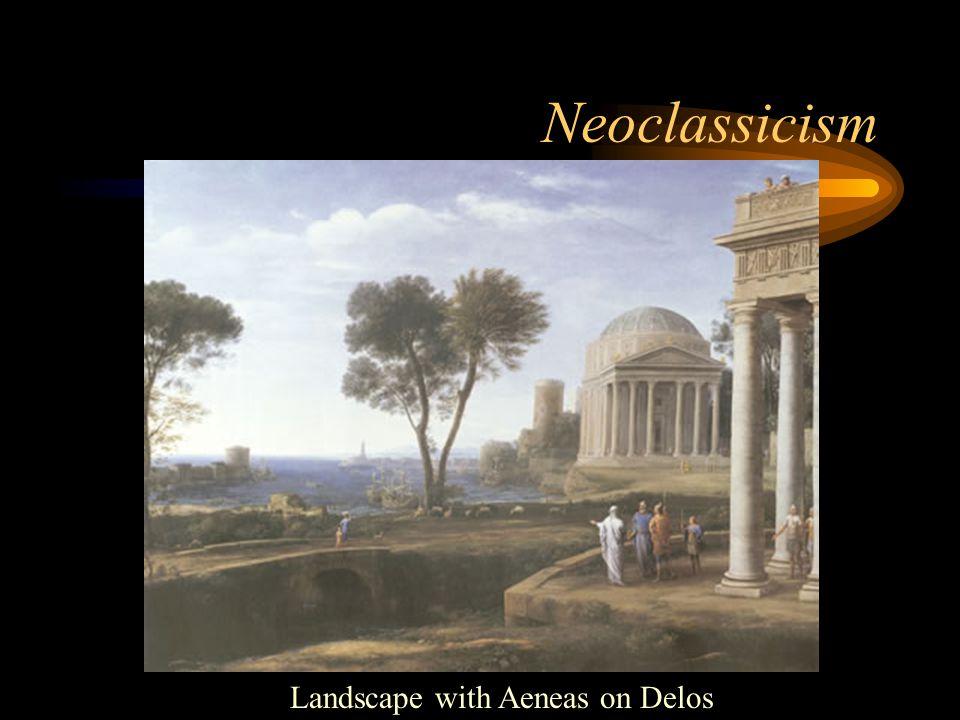 Neoclassicism Decorum Harmony Restraint Imitation of Greek and Roman originals Dominance of pre- established rules Jean-Louis David, Oath of the Horatians